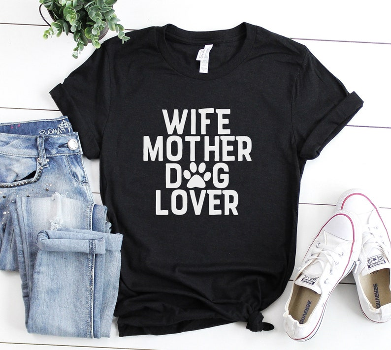 841a676e Wife mother dog lover Shirt Dog Mom ShirtMothers Day | Etsy