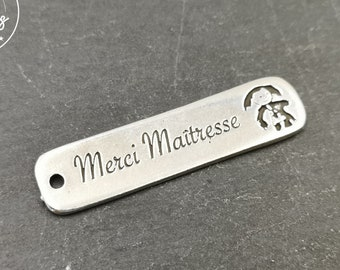"""Silver tin medal finish 925 - 10x40mm """"Thank You Mistress"""" made in France"""