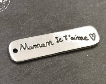 """Silver tin medal finish 925 - 10x40mm """"Mom I love you"""" made in France"""