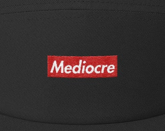 856ae0b054a Mediocre (5 panel hat)