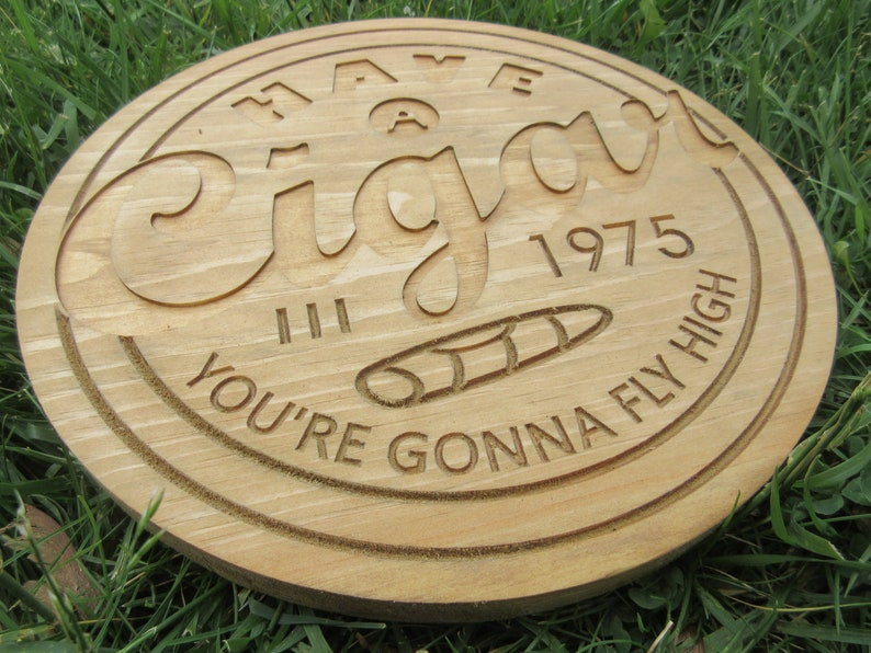 Handmade Hardwood Circular Have a Cigar  Pink Floyd Tribute image 0