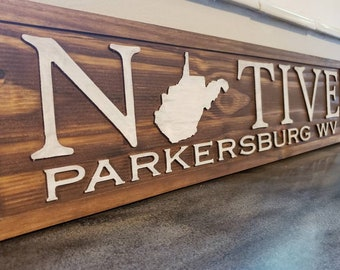 """Native with West Virginia WV State Shape """"A"""" Wood Wall Art Sign Made in West Virginia, USA"""