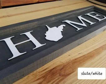 """West Virginia """"native"""" or """"home"""" sign"""