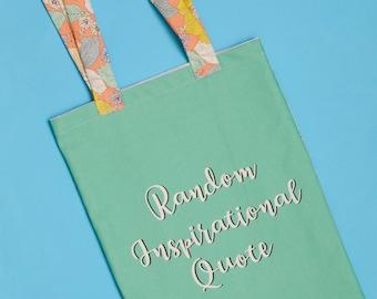 "Tote bag ""Random Inspirational Quote"" / / unusual / / gift idea"