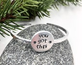 Encouragement and Affirmation Hand Stamped Cuff Bracelets in Aluminum, You Can, Be You, Be Brave, You Got This