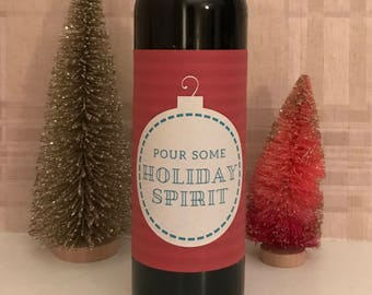 Pour Some Holiday Spirit - Wine Label