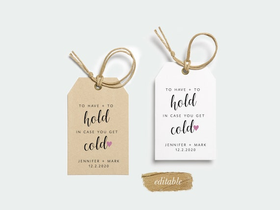 To Have /& To Hold Tags To Have And To Hold In Case You Get Cold Blanket Tags