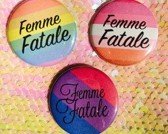 Femme Fatale Button