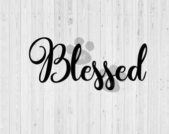 Blessed Svg - Blessed Svg Files - Thankful And Blessed - Fall Svg - Thanksgiving Svg - Cricut Svg - Blessed Svg Designs - Cutting File