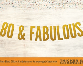 80 & Fabulous Banner, Block Letters - 80 and Fabulous, 80th Birthday, 80th Birthday Party, 80th Birthday Decor