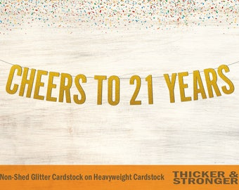 Cheers To 21 Years Banner, Block Letters - 21st Birthday Party, Birthday Banner, Party Decor, Finally Legal