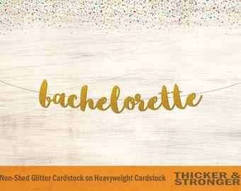 Bachelorette Banner, Script Font - Bachelorette Party, Bridal Shower Banner, Bridal Shower, Bachelorette Decor