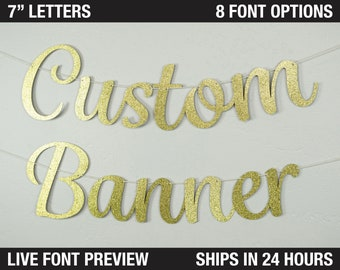 """Custom Banner, Fancy Letters, 7"""" - Wedding backdrop, Birthday Banner, Bachelorette Party, Princess party, engagement party banner sign"""
