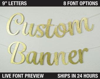 "Custom Banner, Fancy letters, 9"""