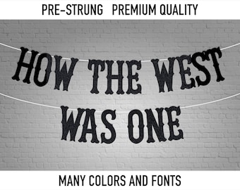 How The West Was One - first rodeo birthday party, Customized Banner, Western Theme, cowboy cowgirl banner