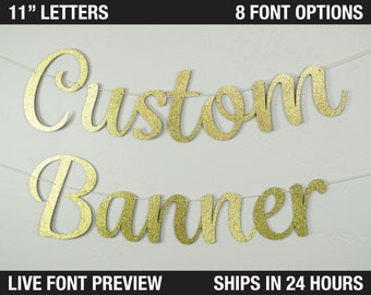 "Custom Banner, Fancy Letters, 11"""