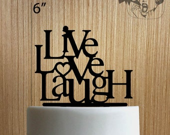 30fa556f10fdc Live Love Laugh 225-021 Cake Topper