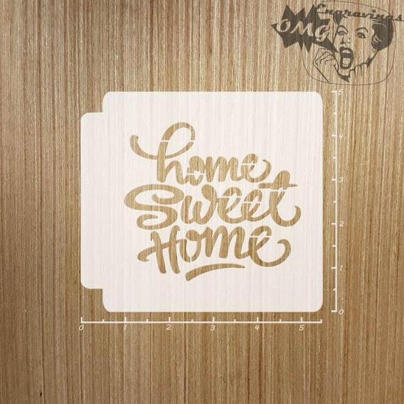 Home Sweet Home 783-069 Stencil