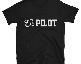 Funny Co Pilot T-Shirt - Co Pilot Shirts - Mens Pilot Gift - Aviation Tee