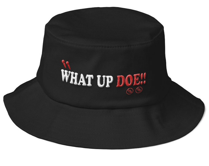 Featured listing image: What up Doe !! Embroidered Bucket Hat
