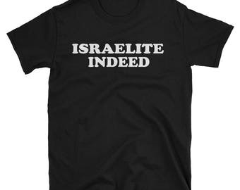 Israelite Indeed T-Shirt - Israelite 12 tribes