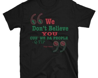 Da Tribe Declaration Tee - Hip Hop Boom bap vinyl verses