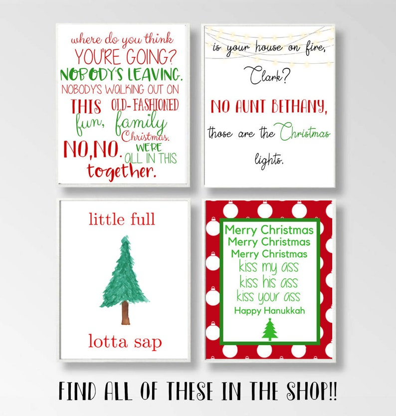 griswald Christmas movie quote printable, fun old fashioned family  Christmas quote, funny Christmas printable, national lampoon quotes