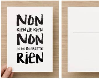 Postcard - not anything no I don't regret - A5 Format Edith Piaf song quote, for letters and letters