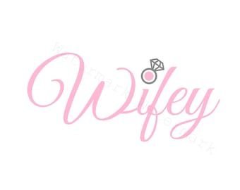 Wifey SVG and Studio 3 Cut File Stencil and Decal Cut Files Wife for Silhouette Cricut SVGS Cutouts Bride Wedding Bridal Shower Diamond Ring