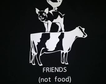 Friends not food chicken pig cow vegan vegetarian