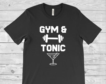 3d401f398 Gym and Tonic Drinking Workout T-Shirt | Gym T-Shirt | Funny Gym Tee | Gym  Slogan | Fitness Tee | Gift for Him | Gift for Her | Tonic