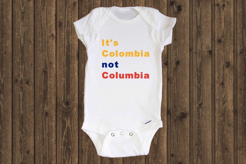 dfeb96a9a It s Colombia not Columbia Onesie Bodysuit Infant