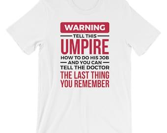 66b4199d7a Funny Umpire Shirt | Referee Shirt | Umpire Gift Idea | Referee Gift | Cup  | Baseball | Football | Rugby | Short-Sleeve Unisex T-Shirt