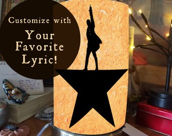 Hamilton Desk Lamp! Customize with your favorite lyric!