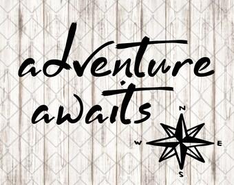 Adventure Awaits SVG Cut File, Wanderlust, Adventure SVG, Compass Silhouette, Cricut Cut  File, Adventure Printable, SVG, Eps, Png