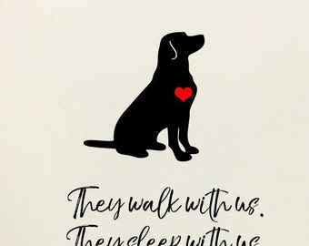 They Walk With Us. They Sleep With Us... - Dog Loss and Sympathy Cards