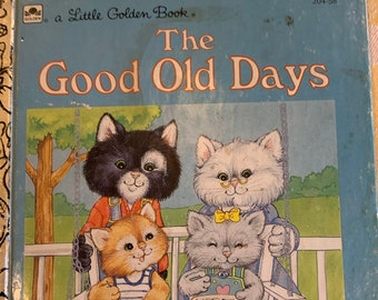 The Good Old Days Little Golden Book