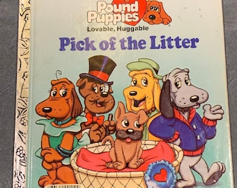 Pound Puppies Pick of the Litter Little Golden Books