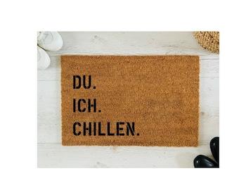 You. I. Chilling. Coconut doormat doordoor door leg | 40 x 60 cm | with saying | Gift | Wedding | Birthday | Move in | Christmas