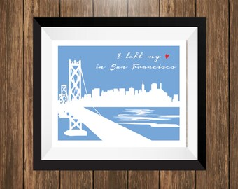 I Left My Heart In San Francisco Art Print, San Francisco Art
