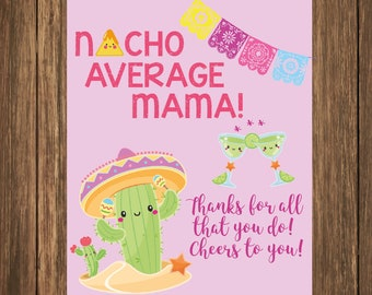 Nacho Average Mama, Chips Tag Printable, Gift Tag, Mother Day Gift, Thank You Gift