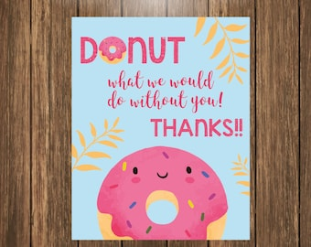 Donut Tag Printable, Teacher Appreciation Gift, Thank You Gift