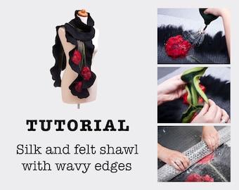Wet felting Tutorial PDF, felt pattern, nuno felting, step by step, DIY, masterclass, felted scarf, silk and felt shawl, scarf with flowers