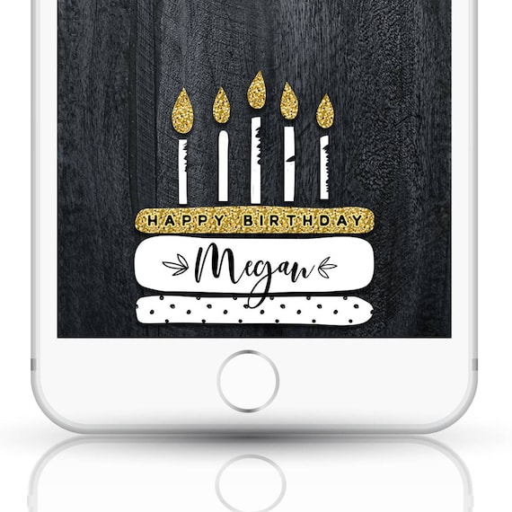 glitter birthday snapchat filter glitter snapchat birthday etsy