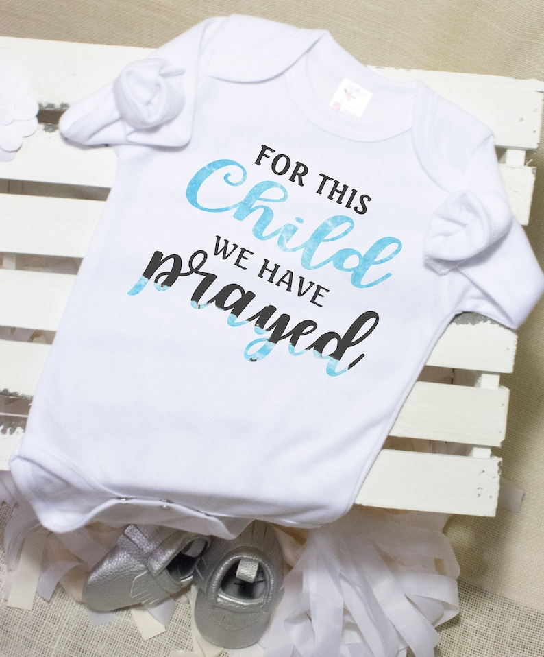76a54e0d8e7a For this Child we Have Prayed Baby Boy Onesie Pregnancy