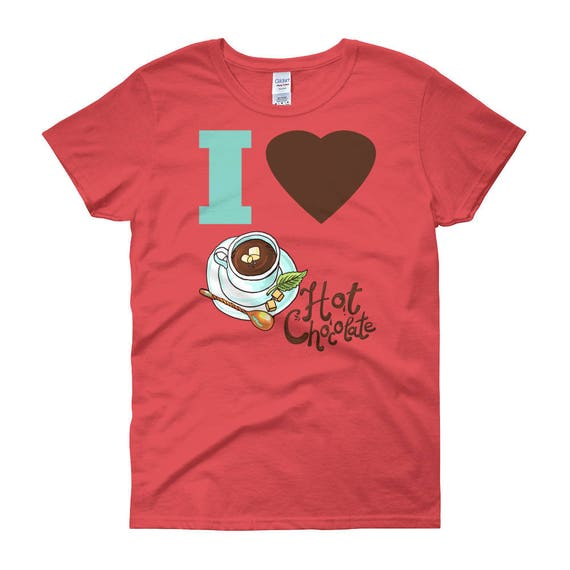 I Love Hot Chocolate Tshirt