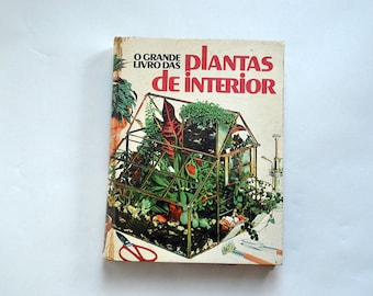 The great Book of indoor plants-selections from readers Digest