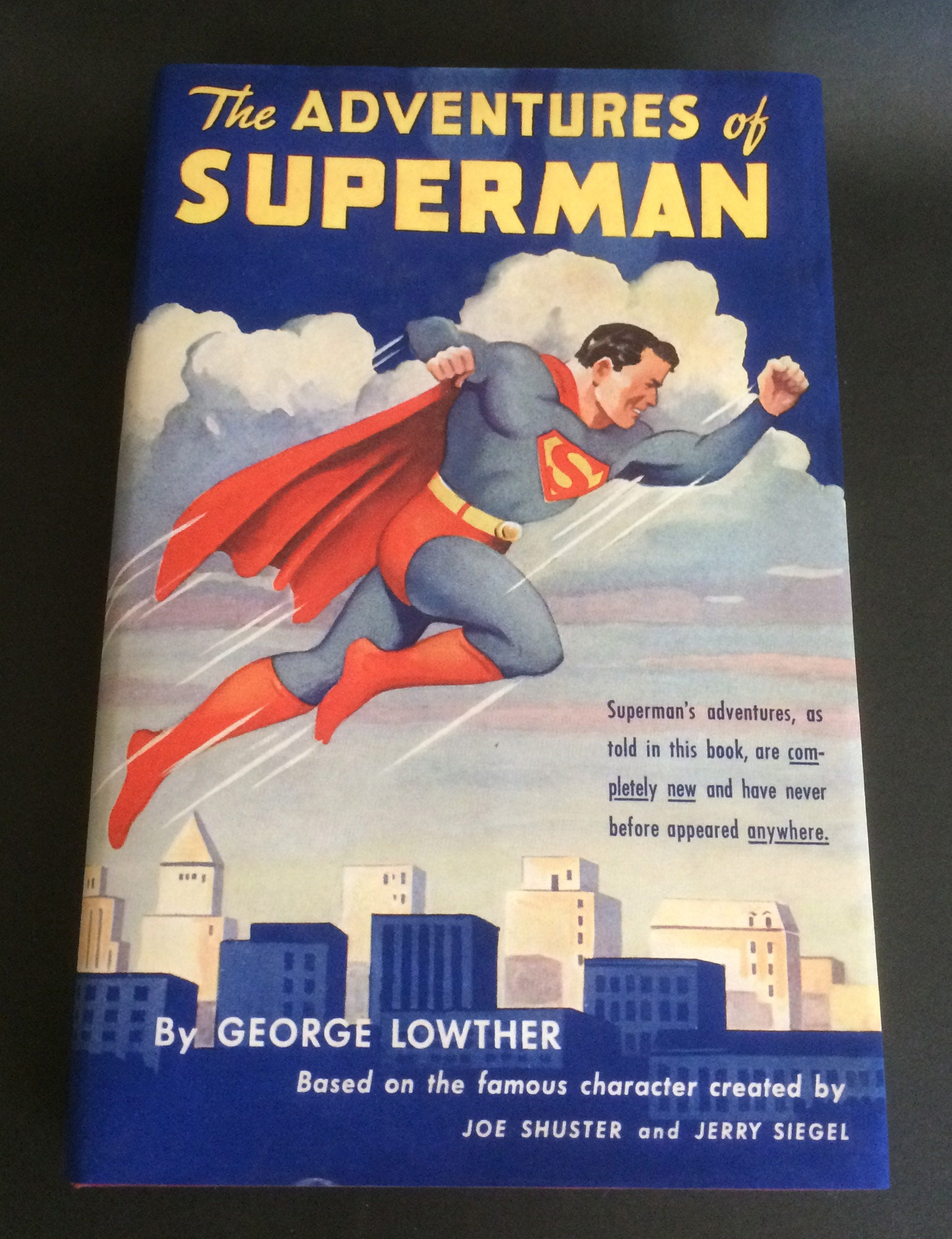 1942 The Adventures Of Superman 1st Edition/1st Printing George Lowther with DJ