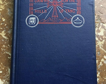 Dawn On The Hills Of T'ang 1898 Christian Missions In China 2nd Print 1905