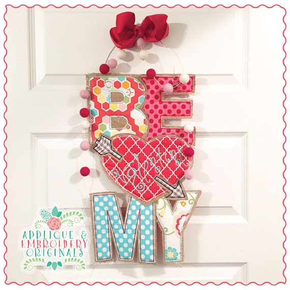 Applique and Embroidery Originals Digital Design 1374 Be My Valentine Door Hanger Door Hanger In-The-Hoop Applique Design, instant download